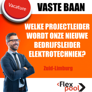 Vacature bedrijfsleider Elektrotechniek - Zuid Limburg